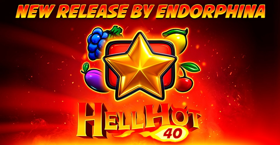 Hell Hot 40 by Endorphina